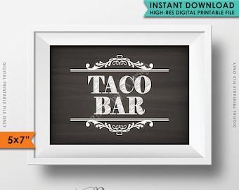 "Taco Bar Sign, Taco Sign, Wedding Reception, Celebration, Shower, Party Bar Sign, Instant Download 5x7"" Chalkboard Style Printable Sign"