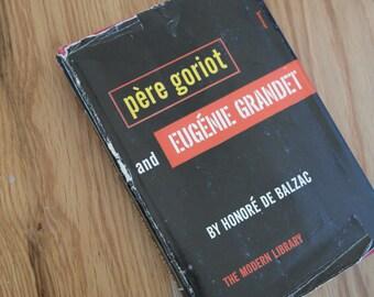Pere Goriot and Eugenie Grandet by Honore de Balzac
