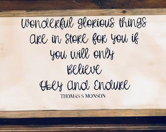 Beautiful Quote from Thomas S Monson