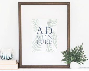 Adventure Print, Adventure Awaits, Adventure, Watercolor Art Print, Watercolor Lettering, Adventure Is Out There, Wall Art Quote, 8x10 Print
