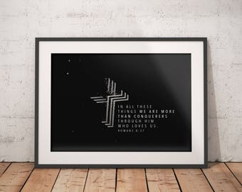 Romans 8:37 - Print - Digital Download