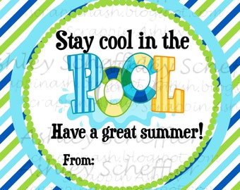 Instant Download. Diy. Printable. Favor Tag. Tag. Pool. Summer. End of school. Stay Cool. Teacher Gift. Beach. Boy. Girl. Classroom.