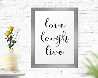Motivational Print, Love Laugh Live, Scandinavian Print, Wall Decor, Inspirational Poster, Typography Poster Printable Art Digital Art Print
