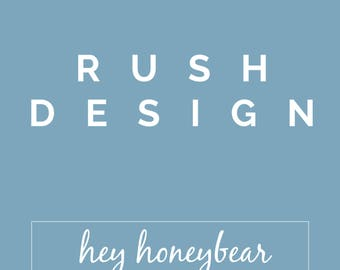 Rush Design Fee