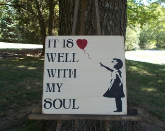 It Is Well With My Soul Wood Sign Hymn Inspirational