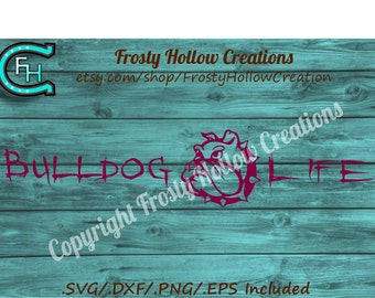 Bulldog Life cutting file SVG, dxf, png, eps, scal instant download PERSONAL USE only!