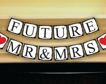 Bridal Shower Banner Future Mr and Mrs Banner Engagement Party Decoration Wedding Sign Garland