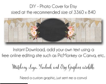Rustic Etsy Cover Photo - Add your own Text, Instant Download, Rustic Romance, New Cover Photo For Etsy, Made to Match Graphics