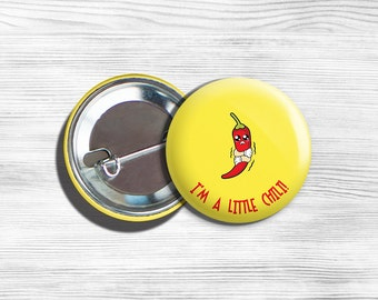 "Kawaii Chili Vegan Vegetarian Pinback Button Pin 1.75"" ""I'm A Little CHILI!"""