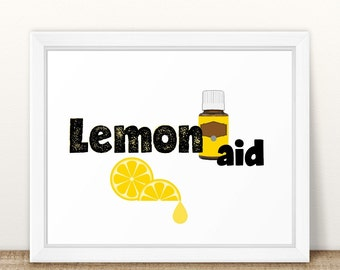 Printable Essential Oil Wall Art, Lemon Aid, Essential Oil Quote, Young  Living