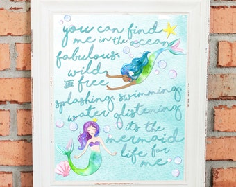 Mermaid Artwork - Mermaid Life - Mermaid Quotes - Fabulous - Nautical Theme - Ocean - Watercolors - Inspirational Quote for Girls - Wall Art