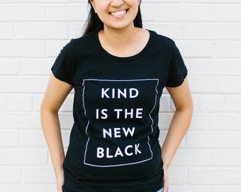 KIND Is The New Black (TM)