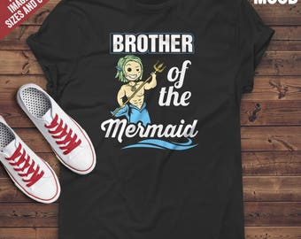 Brother of the Mermaid T-Shirt - Mermaid Lover T-Shirt - Mermaid Brother Tee-Shirt