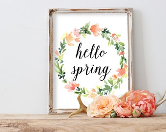 Hello Spring Print, Spring Quote Decor, Floral Wall Decor, Spring Printable, Spring Wall Decor, Spring Prints, Spring Art, Season Wall Decor