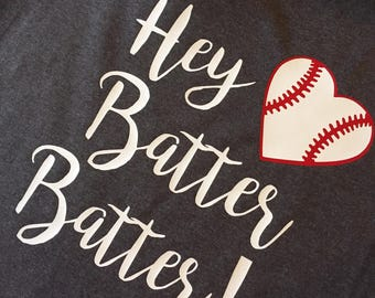 Hey Batter Batter Baseball Softball Tshirt