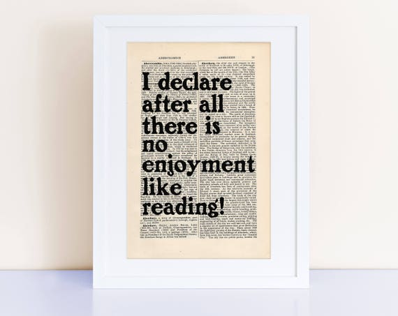 Book Lover Gift   I Declare After All There Is No Enjoyment Like Reading! Quote Print On An Antique Page, Jane Austen, Pride And Prejudice by Etsy