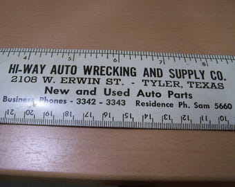 Hi-way Auto Wrecking and Supply Co. Tyler Texas Vintage Metal Ruler Unusual