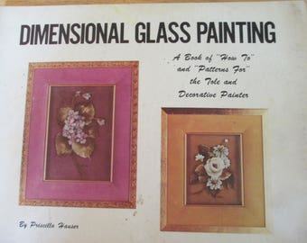 "Priscilla Hauser  1971 Decorative book ""Dimensional Glass Painting "" 47 pages used book"
