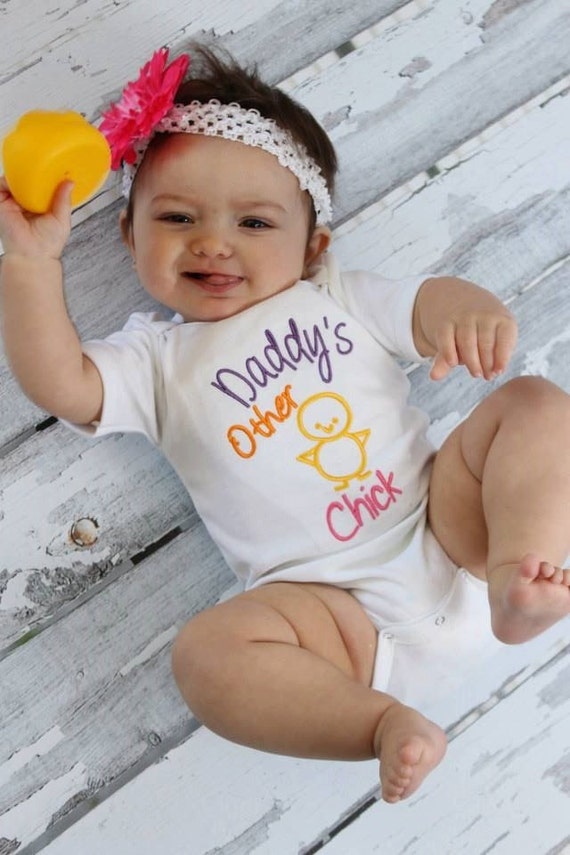 Baby girl clothes embroidered with daddys other chick