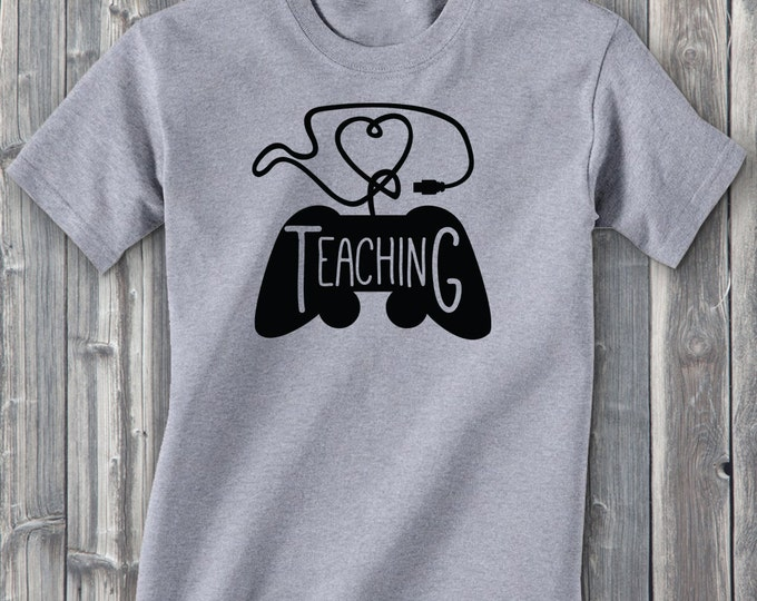 Love Teaching 100% Soft Cotton Gamer Shirt