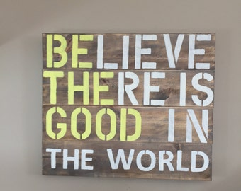 Rustic Be the good sign