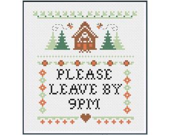 PDF || Please Leave by 9PM || Cross Stitch PDF Sampler || Funny cross stitch pattern || modern subversive quote funny sampler