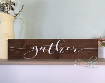 GATHER Wood Sign - Gather Sign - Kitchen Sign - Dining Room Decor - Wood Sign - Housewarming Gift Sign - Gallery Wall Decor - Friends Gather