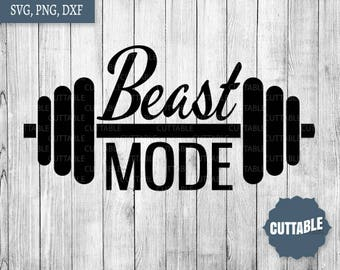 Fitness beast mode svg cut file, workout svg files, barbell fitness iron on - personal / commerical use - dxf working bar svg vector clipart