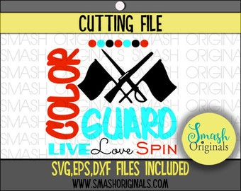 Live Love Spin Color Guard Cut File | SVG EPS DXF Files for Cutting Machines | Color Guard Svg | Winter Guard Svg | Color Guard Dxf