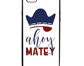 Ahoy Matey Pirate Patch Phone Case Samsung Galaxy S5 S6 S7 S8 S9 Note Edge iPhone 4 4S 5 5S 5C 6 6S 7 7S 8 8S X SE Plus