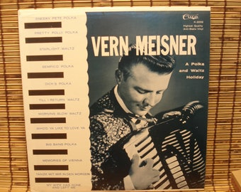 Verne Meisner Polka LP - A Pola And Waltz Holiday - Cuca Records - 1960s