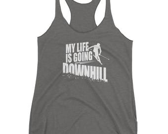 My Life Is Going Down Hill Funny Skiing Snow Sports Tank