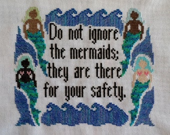 Cross-Stitch Pattern Do Not Ignore the Mermaids