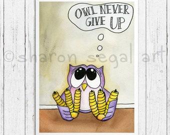 Owl Never Give Up print - owl print, Motivational art, modern kids art - college - student - purple owl - cute owl gift by Sharon Segal