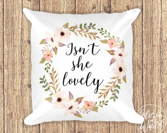 Isn't She Lovely, Cushion, Pillow, Throw Pillow, Cushion Cover, 18 Inch, 18x18, Square Pillow, Nursery Decor, Square Cushion, Nursery Pillow