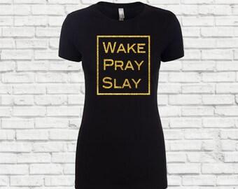 Wake Slay Pray, I slay, Slay, Cause I slay, Formation t shirt. Women's slay tshirt