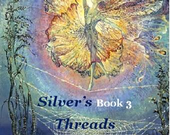 Silver's Threads Book 3, Warp and Weft