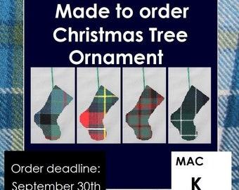 Mini tartan Christmas stocking ornament, Tartans starting with MacK like Mackay, MacKellar, MacKenzie, MacKinlay, MacKinnon