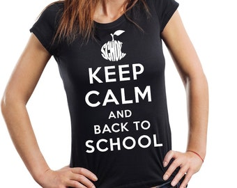 Keep Calm And Back To School T-Shirt Gift For Student Pupil Woman Top Tee Shirt