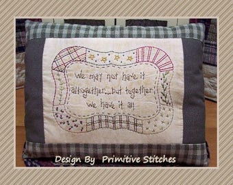 Together Quilt-Primitive Saying Stitchery E-PATTERN-by Primitive Stitches-Instant Download