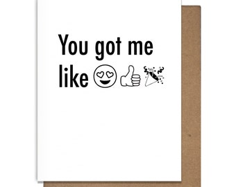 You Got Me Like Emoji Letterpress Greeting Card Love Anniversary Valentines