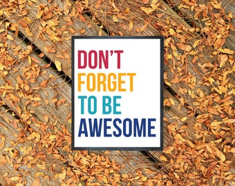 Don't Forget To Be Awesome | DFTBA Rainbow Poster 8.5x11 Inches