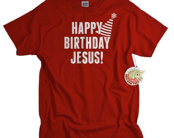 Funny Christmas Shirts for Men and Women Happy Birthday Jesus T-shirt