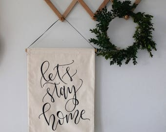 Let's stay home wall banner, gallery wall banner, pennant flag, living room decor, hanging banner, Christmas gift, master bedroom decor