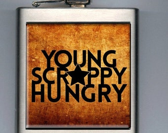 Hamilton Musical Young Scrappy and Hungry Inspired Liquor Hip Flask