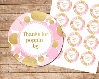 Thank you for poppin' by in pink and gold for baby shower, birthday, party favor tags- Printable File