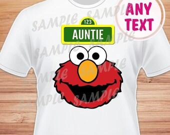 Auntie. Sesame Street Elmo Digital File. Printable Iron on Transfer. Family Birthday Shirts. Elmo Instant Download.