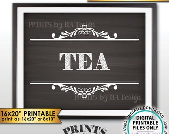 "Tea Sign, Tea Bar, Wedding, Bridal Shower, Baby Shower, 8x10/16x20"" Chalkboard Style PRINTABLE Instant Download Beverage Sign"