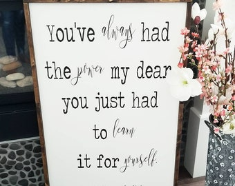 You've always had the power my dear | Wood Sign | Wooden sign | Nursery Decor| Framed Sign | Girls Bedroom Sign | Nursery Sign