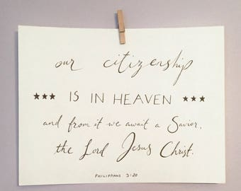 Our Citizenship is in Heaven - Philippians 3 20 - Digital Download Art Typography Print